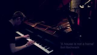 A House is not a home - Piano solo