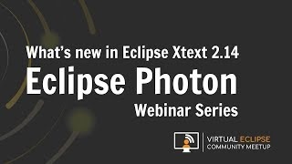 vECM | What's new in Eclipse Xtext 2.14 - Eclipse Photon Series