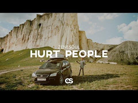 Zenesoul - Hurt People