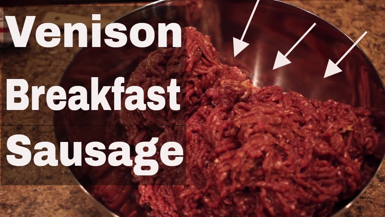 How To Make Amazing Venison Breakfast Sausage!!