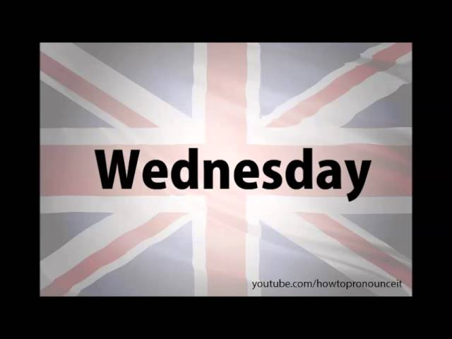 How to pronounce Wednesday