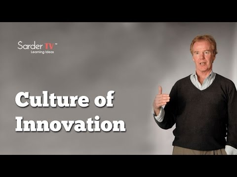 How Can We Create A Culture Of Innovation? By Peter Senge, Author Of The Fifth Discipline