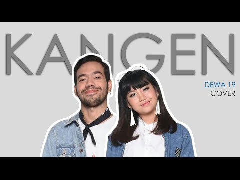 [SOUND EDIT] Dewa 19 - Kangen ( Cover By Glenn Samuel, Ghea Indrawari ) (lyrics)