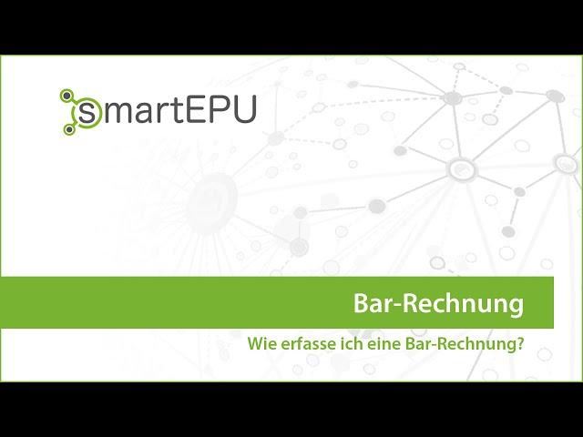 smartEPU: Bar-Rechnung