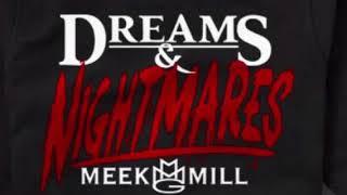 Meek Mill - Dreams And Nightmares (Clean)