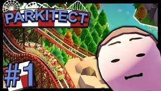 Parkitect #1 - THE ULTIMATE THEME PARK