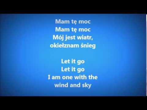 Kraina lodu - Mam tę moc (Napisy PL+ ENG)