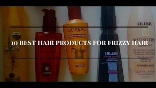 10 Best Hair Products for Frizzy Hair