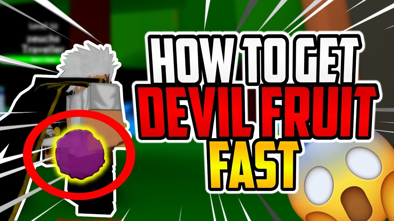 How To Get Devil Fruit Fast In One Piece Ultimate Youtube