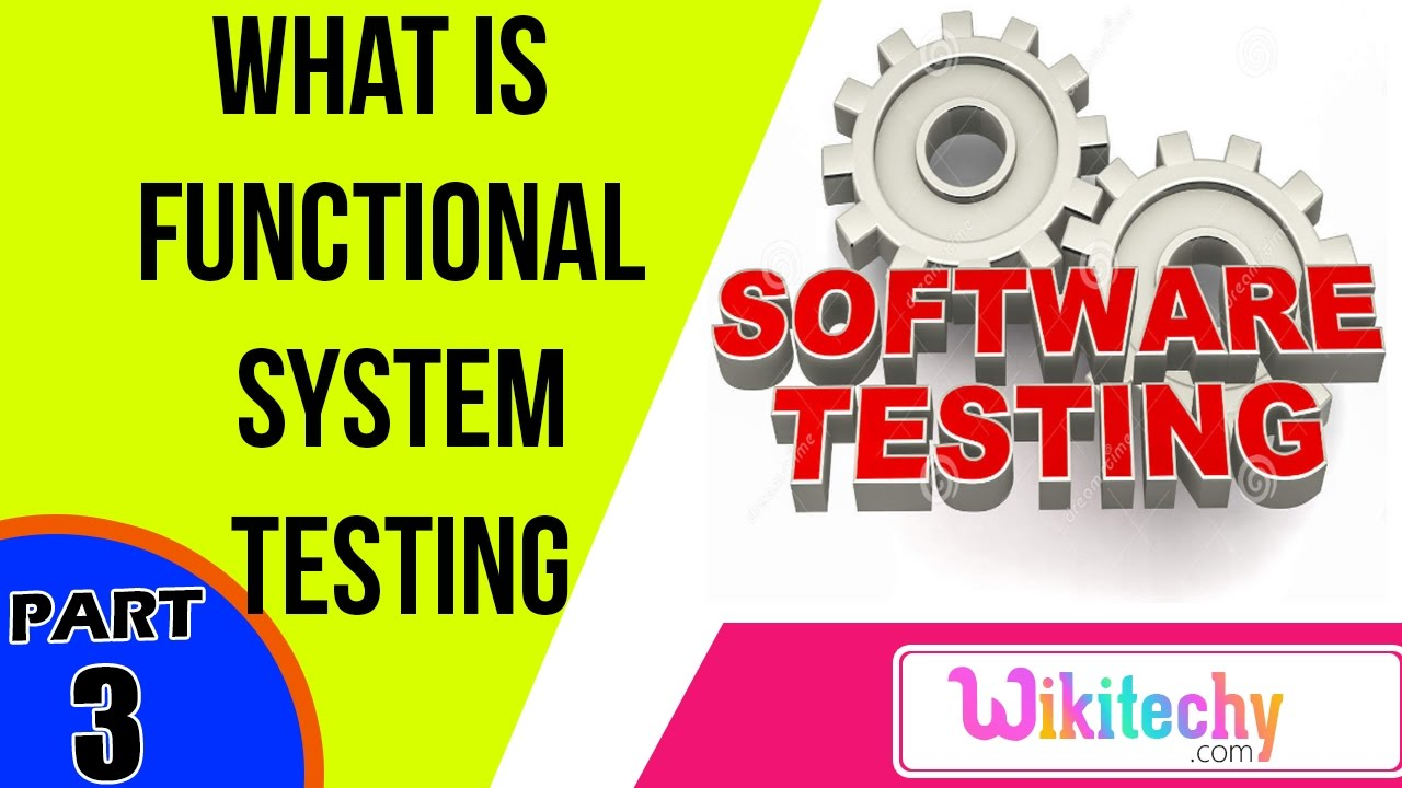 what is functional system testing