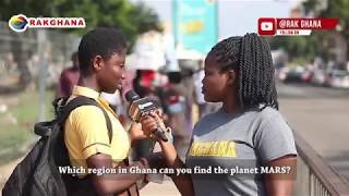 WHERE IN GHANA CAN YOU FIND THE PLANET MARS?  (rakGhana Street Quiz)
