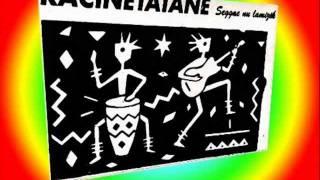 dan la vi - Racine Tatane