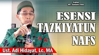 Video Esensi Tazkiyatun Nafs || Ust. Adi Hidayat, Lc download MP3, 3GP, MP4, WEBM, AVI, FLV September 2018
