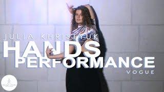 Vogue Hands Performance |  Julia Khristyuk | VELVET YOUNG DANCE CENTRE