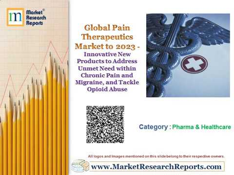 Global Pain Therapeutics Market To 2023