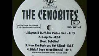 The Cenobites Kick A Dope Verse Remix featuring Bobbito