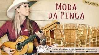 BRUNA VIOLA - MODA DA PINGA | LANÇAMENTO 2015