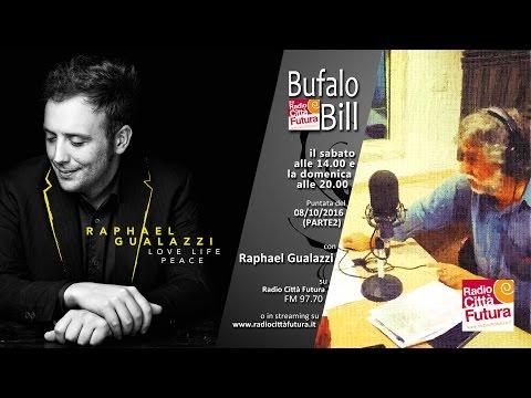 Bufalo Bill con Raphael Gualazzi puntata del 08/10/16 Parte2