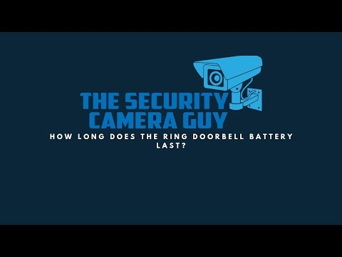 How Long Does The Ring Doorbell Battery Last?