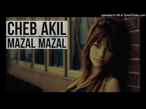 Cheb Akil ( Mazal Mazal )