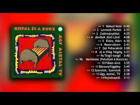 Kispál és A Borz - Ágy, Asztal, TV (1993) - FULL ALBUM