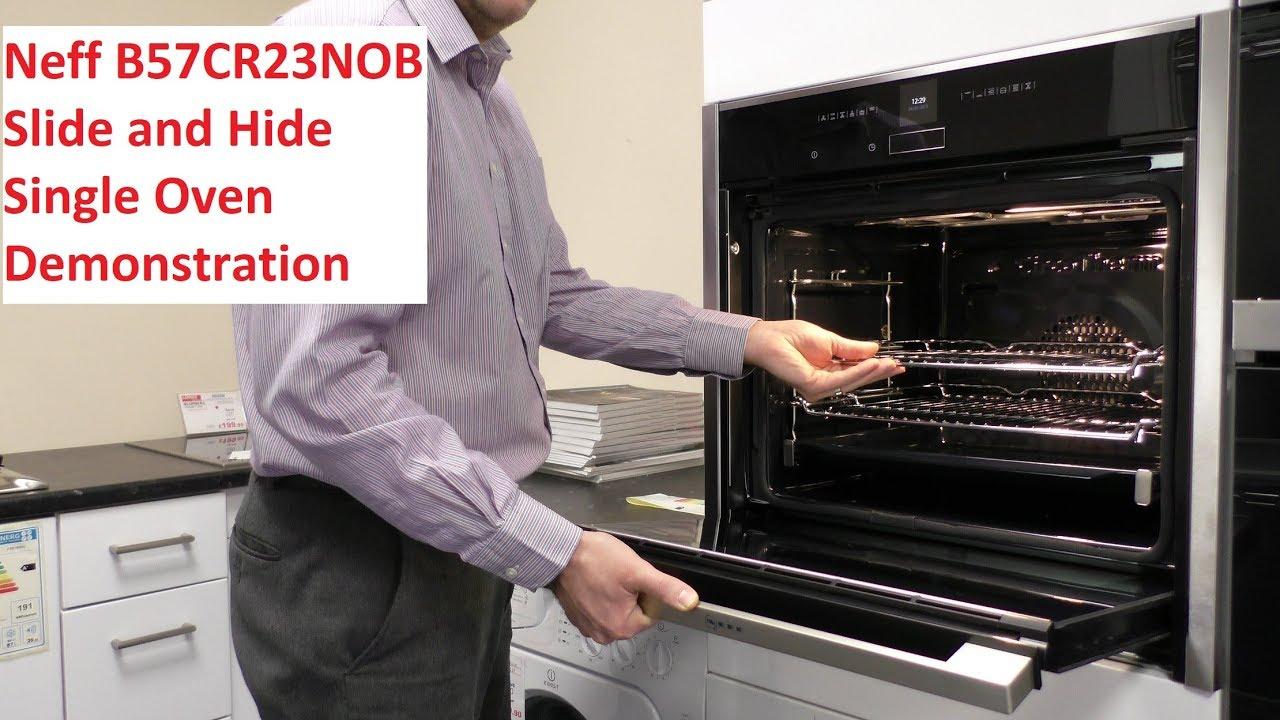 Neff B57cr23 Slide And Hide Oven Demonstration