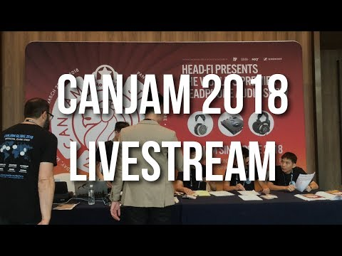 CanJam 2018 Singapore Livestream - Who's Ready for the Wireless Age?