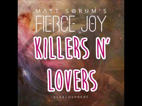 MATT SORUM'S FIERCE JOY - Killers N' Lovers