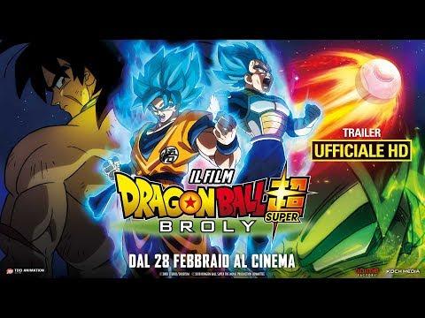 Dragon Ball Super: Broly - Il Film - Trailer Ufficiale Italiano   HD