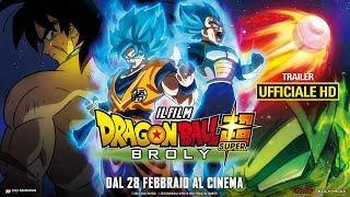Dragon Ball Super: Broly - Il Film - Trailer Ufficiale Italiano | HD