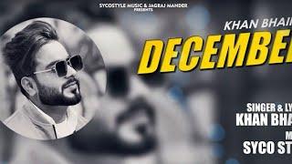 Gambar cover last December || Khan Bhaini || (Official Video) lyrics Full Song Mint Mint Kde Gin Gin Baliya