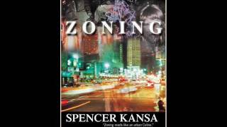 ZONING by Spencer Kansa
