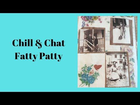 Chill & Chat   Fatty Patty