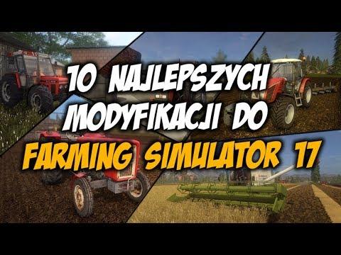 10 NAJLEPSZYCH MODYFIKACJI DO FARMING SIMULATOR 17! POLSKIE MODY! 2
