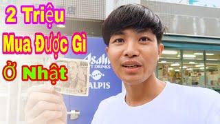 2 Triệu Đồng Mua Được Gì Ở Nhật Bản? || cuộc sống nhật
