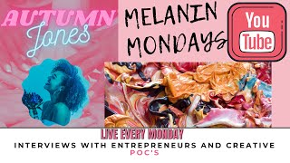Melanin Mondays: Episode 3 with Julian