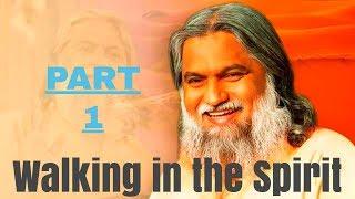 Audio - Walking in the Spirit by Sadhu Sundar Selvaraj Part 1