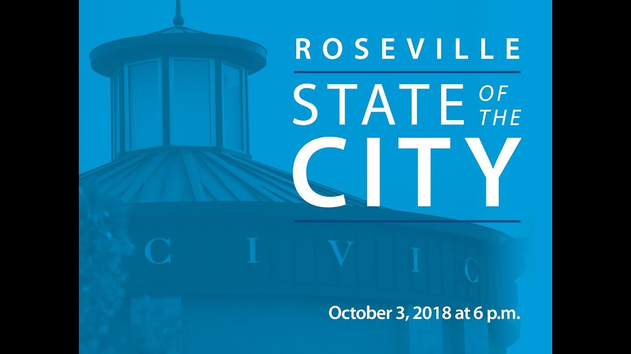 State Of The City Address 2018 City Of Roseville