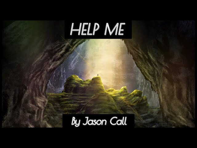 Jason Call - Help Me (ART MUSIC VIDEO)