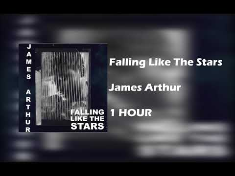 James Arthur  - Falling Like The Stars  [ 1 HOUR  ]