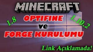 MINECRAFT OPTIFINE ve FORGE KURULUMU[1.10.2 , 1.8] LİNK AÇIKLAMADA 2018-17-16[TR] FPS ARTTIRMA MODU