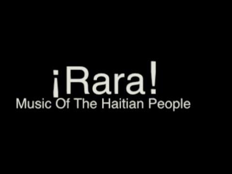 ¡Rara! The Music of The Haitian People