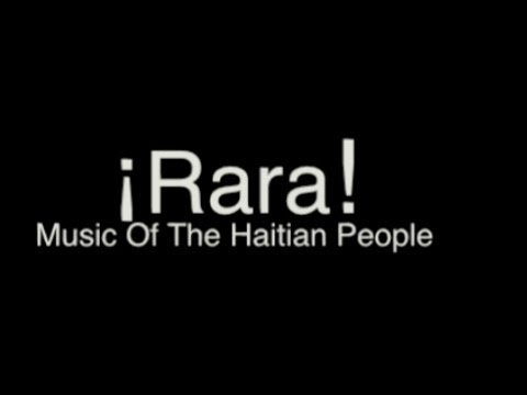 ¡Rara! The Music of The Haitian People