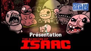 The Binding of Isaac [FR] - Présentation par TheFantasio974