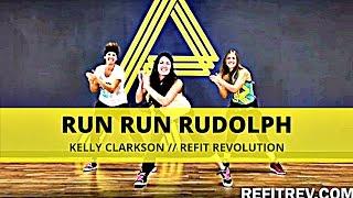 """Run Run Rudolph""    Kelly Clarkson    Christmas Choreography    REFIT® Revolution"