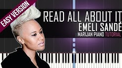 How To Play: Emeli Sandé - Read All About It | Piano Tutorial EASY + Sheets