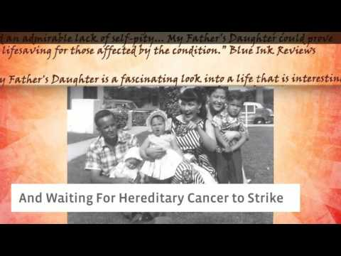 My Fathers Daughter A Story of Survival Life and Lynch Syndrome Hereditary Cancers 1080p 1