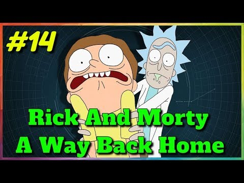 Rick and Morty  A Way Back Home [v2.1] #14 Exciting adventures with Summer