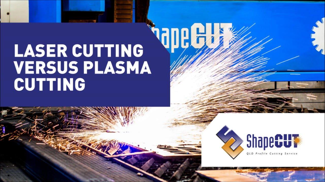 Laser cutting versus plasma cutting - ShapeCUT