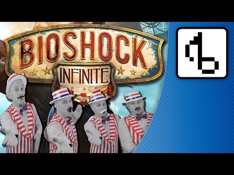 The Bioshock Infinite Song - brentalfloss